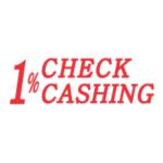 1% Check Cashing